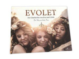 Evolet – Die Geschichte von Eva und Lilith (inkl. Audio CD)